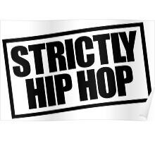 Strictly Hip Hop EPMD - Black Poster