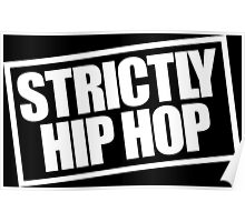 Strictly Hip Hop EPMD - White Poster