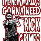 The World Needs Rick by LeftyBeanz