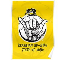 BJJ state of mind 2 Poster