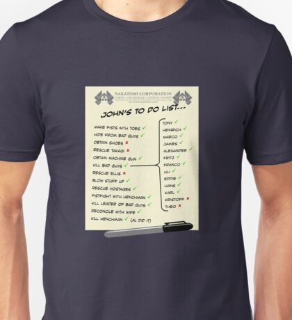 John McClane's To Do List Unisex T-Shirt