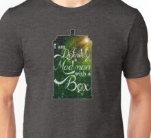 I am definitely a mad man with a box... Unisex T-Shirt