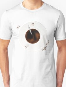 It's coffee time!  Unisex T-Shirt