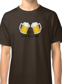 It's Beer O'Clock Funny Oktoberfest Frothy Pint Glasses Classic T-Shirt