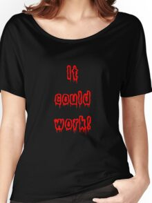 It Could Work! - Young Frankenstein Women's Relaxed Fit T-Shirt