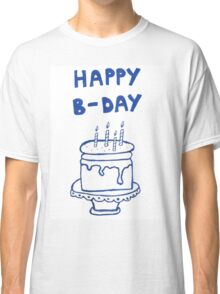 Happy birthday card with cake  Classic T-Shirt