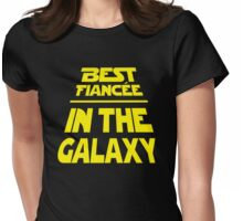 Best Fiancee in the Galaxy - Slanted Womens Fitted T-Shirt