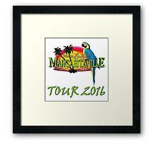 JIMMY BUFFET TOUR 2016 Framed Print