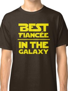 Best Fiancee in the Galaxy - Straight Classic T-Shirt