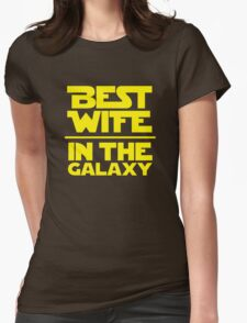 Best Wife in the Galaxy Womens Fitted T-Shirt