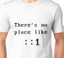 There's no place like localhost (ipV6) black dos font Unisex T-Shirt