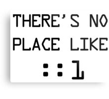 There's no place like localhost (ipV6) black pc font Metal Print