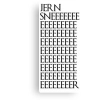 Jon Snow (Jern Sner) Canvas Print
