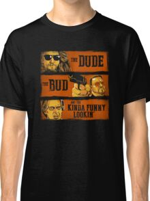 The Dude, the Bud and the Kinda Funny Lookin' Classic T-Shirt