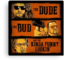 The Dude, the Bud and the Kinda Funny Lookin' Canvas Print