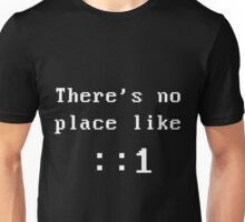 There's no place like localhost (ipV6) white dos font Unisex T-Shirt