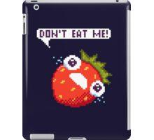 Crying Strawberry: Don't Eat Me! iPad Case/Skin