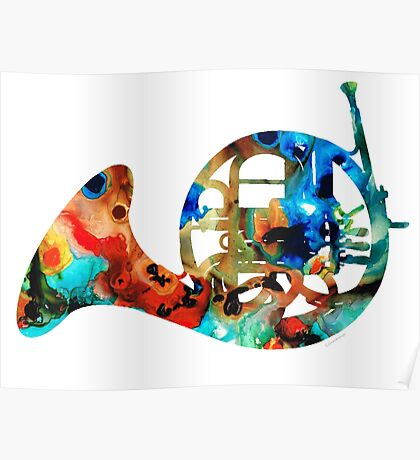 French Horn - Colorful Music by Sharon Cummings Poster