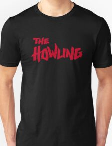The Howling Unisex T-Shirt