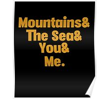 Mountains And The Sea And You And Me, Funny Couple Traveling Quotes Poster