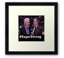 Stay Strong Sager Framed Print