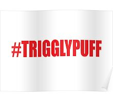 TrigglyPuff (Red) Poster