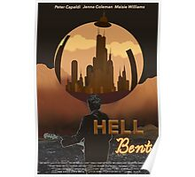 Hell Bent Fan-Made Poster Poster