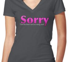 Sorry, That Five Letter word so rarely used? Pink Women's Fitted V-Neck T-Shirt