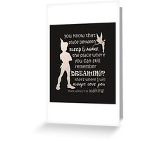 Peter pan quote Greeting Card