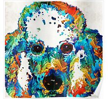 Colorful Poodle Dog Art by Sharon Cummings Poster