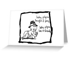 Baby Pilgrim 2 Pens Greeting Card