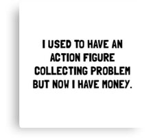 Money Action Figure Problem Canvas Print