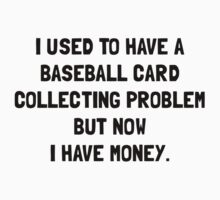 Money Baseball Card Collecting Problem Kids Tee