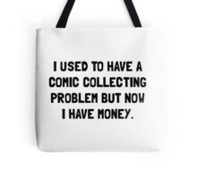 Money Comic Collecting Problem Tote Bag