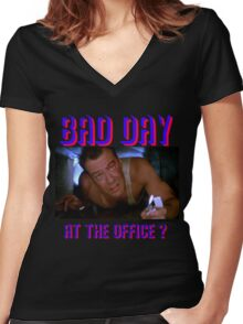 Die Hard Bruce Willis - bad day at the office? welcome to the party, pal Women's Fitted V-Neck T-Shirt