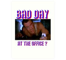 Die Hard Bruce Willis - bad day at the office? welcome to the party, pal Art Print