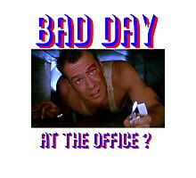 Die Hard Bruce Willis - bad day at the office? welcome to the party, pal Photographic Print