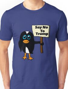 Say No to Trump Penguin  Unisex T-Shirt