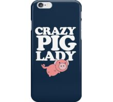 Crazy pig lady  iPhone Case/Skin
