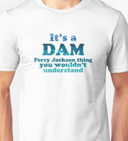 """It's a Dam Percy Jackson Thing"" Blue Sea Writing Unisex T-Shirt"
