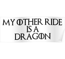 My Other Ride is a Dragon Poster