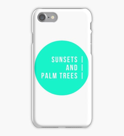 Sunsets And Palm Trees iPhone Case/Skin
