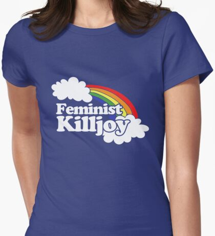 Feminist Killjoy Womens Fitted T-Shirt