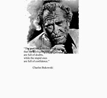 Charles BUKOWSKI - people quote Unisex T-Shirt
