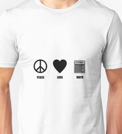 Peace Love Math Unisex T-Shirt