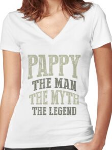 Pappy. The Man. The Myth. The Legend Women's Fitted V-Neck T-Shirt