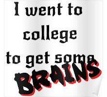 Get some Brains Poster