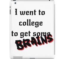 Get some Brains iPad Case/Skin