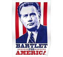 Bartlet for America 1 Poster