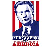 Bartlet for America 1 Photographic Print